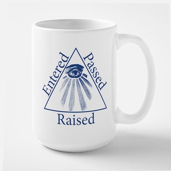 Entered Passed Raised Large Mug