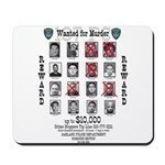 Wanted for Murder Mousepad