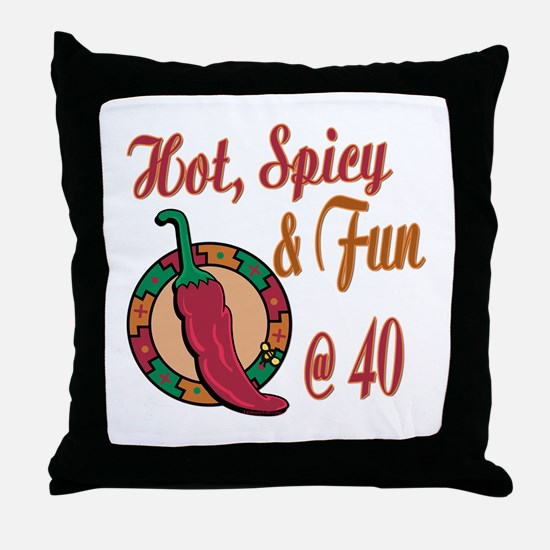 Hot N Spicy 40th Throw Pillow