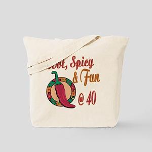 Hot N Spicy 40th Tote Bag