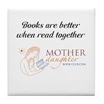 Mother Daughter Book Club Tile Coaster