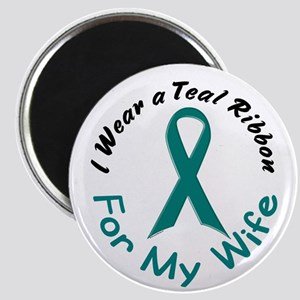 Teal Ribbon For My Wife 4 Magnet