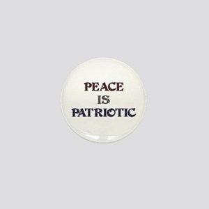 Peace is Patriotic Mini Button
