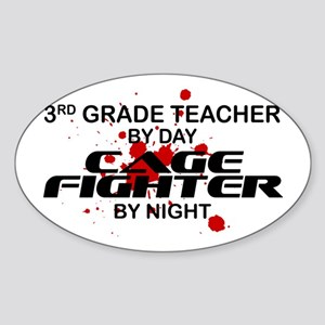 3rd Grde Tchr Cage Fighter by Night Oval Sticker