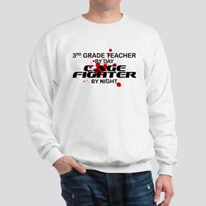 3rd Grde Tchr Cage Fighter by Night Sweatshirt