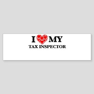 I Love my Tax Inspector Bumper Sticker