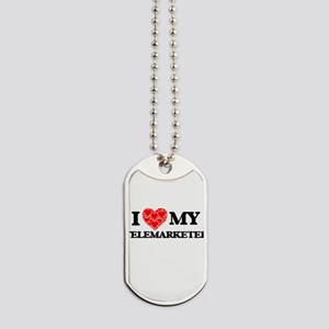I Love my Telemarketer Dog Tags