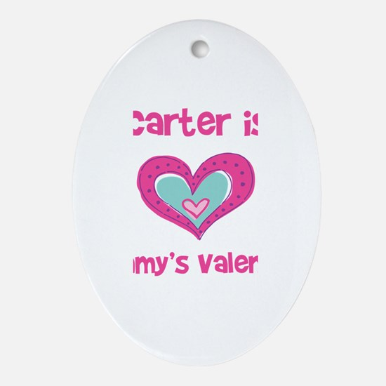 Carter Is Mommy's Valentine Oval Ornament