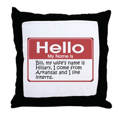 Bill Clinton Name Tag Throw Pillow