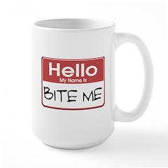 Bite Me Name Tag Large Mug