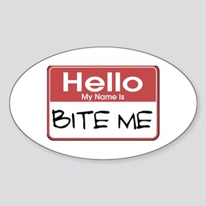Bite Me Name Tag Oval Sticker