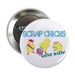"""Wild Chicks 2.25"""" Button (100 pack)"""