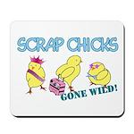Wild Chicks Mousepad