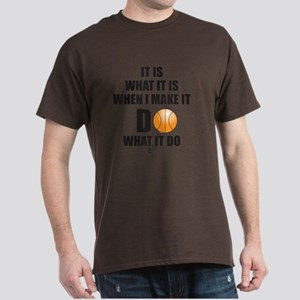 It is What It is . . . Dark T-Shirt