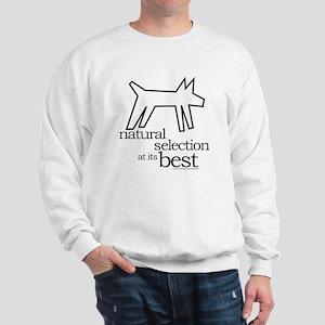 Natural Selection (dog) Sweatshirt