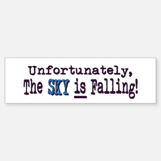 The Sky IS Falling Bumper Bumper Bumper Sticker