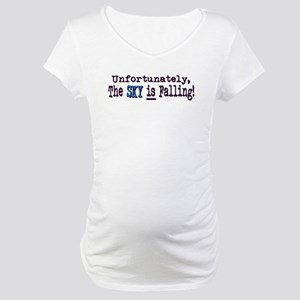 The Sky IS Falling Maternity T-Shirt