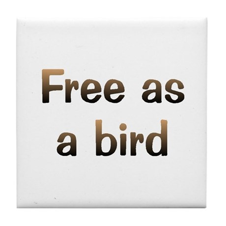 Free As Bird Tile Coaster