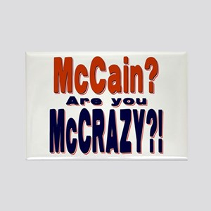 McCain is McCrazy Rectangle Magnet