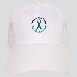 Teal Ribbon For My Mother 4 Cap