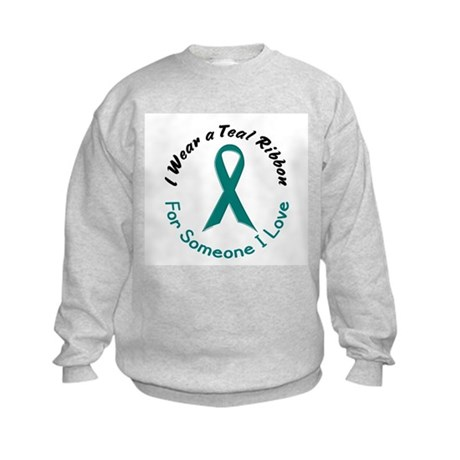 Teal Ribbon For Someone I Love 4 Kids Sweatshirt