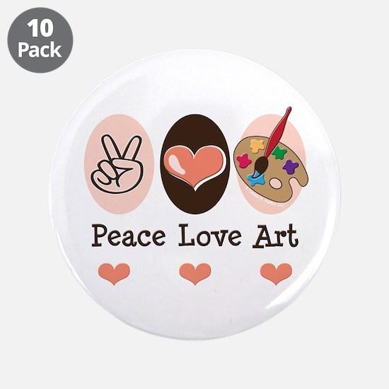 """Peace Love Art Teacher Artist 3.5"""" Button 10"""