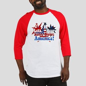 Lets Hear Some Noise America! Baseball Jersey