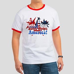 Lets Hear Some Noise America! Ringer T