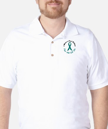 Teal Ribbon For All Of Us 4 Golf Shirt