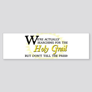 Searching for Holy Grail Bumper Sticker
