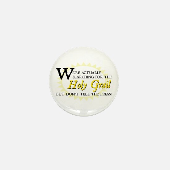 Searching for Holy Grail Mini Button