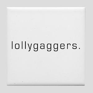 Lollygaggers Tile Coaster