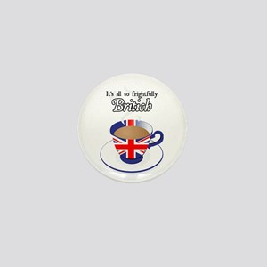 All Frightfully British Mini Button