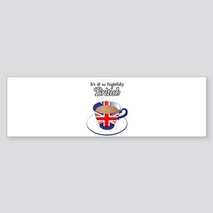 All Frightfully British Bumper Sticker