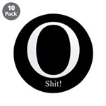 "O Shit! 3.5"" Button (10 pack)"