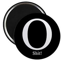 O Shit! Magnet