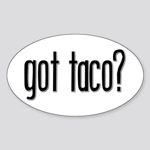 Got Taco? Oval Sticker