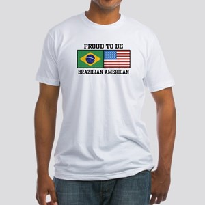 Proud Brazilian American Fitted T-Shirt