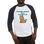 Proudly Owned (Cat) Baseball Jersey