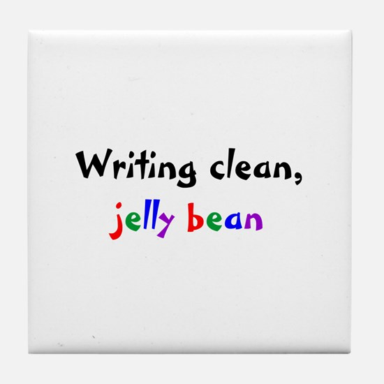 Writing clean, jelly bean Tile Coaster