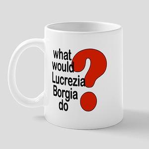 Lucrezia Borgia Mug
