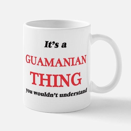 It's a Guamanian thing, you wouldn't Mugs
