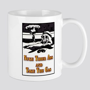 Nuke Their Ass Mug