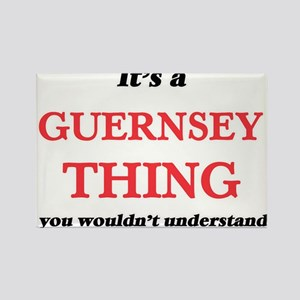 It's a Guernsey thing, you wouldn' Magnets