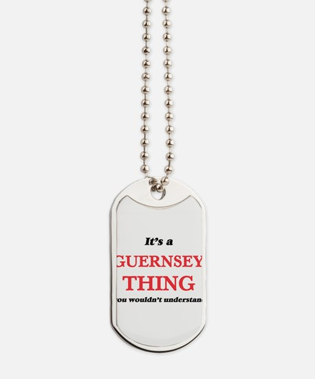 It's a Guernsey thing, you wouldn&#39 Dog Tags