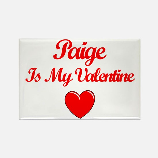 Paige Is My Valentine Rectangle Magnet