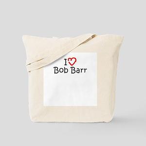 I Love Bob Barr Tote Bag