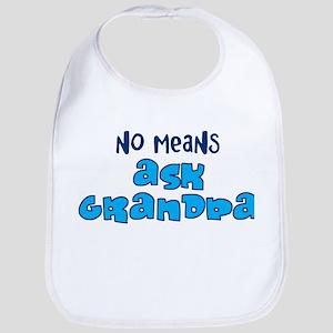 No Means Ask Grandpa / Paw Pa Bib