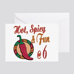 Hot N Spicy 6th Greeting Card