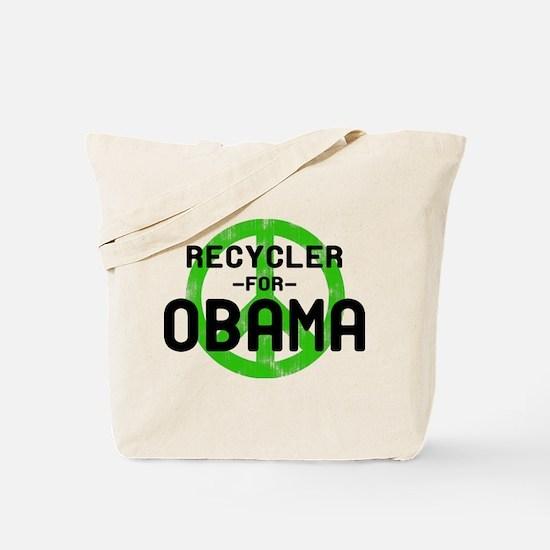 Recycler for Obama Tote Bag